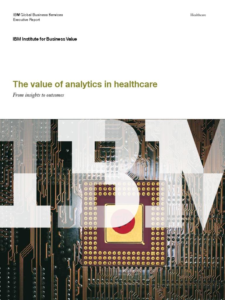 The value of analytics in healthcare analytics watson computer fandeluxe Gallery