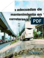 Mantenimientos de Calles y Carreteras, Carretera II