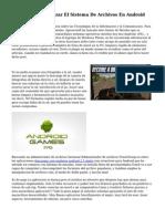 Administrar Y Utilizar El Sistema De Archivos En Android