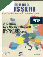 (Coleção Filosofia, 41) Edmund Husserl_ Urbano Zilles-A crise da humanidade européia e a filosofia-EDIPUCRS (2002)