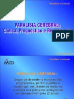 Paralisia cerebral Clinica Prog e Reabil