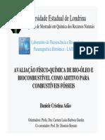 APRESENTAÇÃO - AVALIAÇÃO FÍSICO-QUÍMICA DE BIO-ÓLEO E BIOCOMBUSTÍVEL COMO ADITIVO PARA COMBUSTÍVEIS FÓSSEIS.pdf