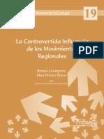La Contovertida Presencia de Los Movimeintos Regionales