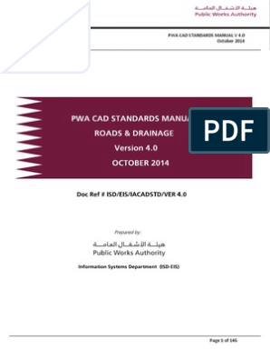 PWA Roads and Drainage Cad Standards Manual Ver 4 0