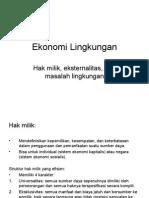 Bahan Kuliah Ekonomi Lingkungan Hak milik, eksternalitas, dan masalah lingkungan.ppt