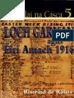 De Róiste, Risteárd - Loch Garman Agus Éirí Amach 1916 (Macallaí Na Cásca 5, Coiscéim)