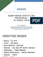 KASUS skizofrenia F20