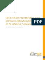 Guia Clinica Para Primeros Episodios Psicoticos en La Infancia y Adoescencia