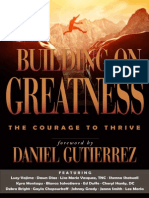 Building on Greatness_ the Cour - Daniel Gutierrez