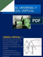 Cabezal Universal y Cabezal Vertical