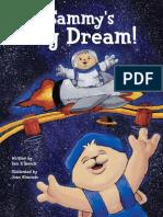 Sammy's Big Dream!