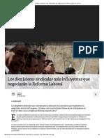Los Diez Líderes Sindicales Más Influyentes Que Negociarán La Reforma Laboral _ Tele 13