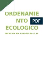 Ordenamiento Ecologico Territorial.