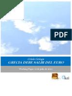 Crisis Griega. GRECIA DEBE SALIR DEL EURO