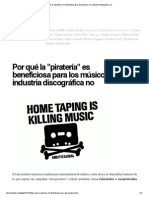 Por qué la _piratería_ es beneficiosa para los músicos, y la industria discográfica no