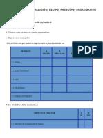 Cuestionario de Organización Mercado Equipo Instalaciones y Producto.