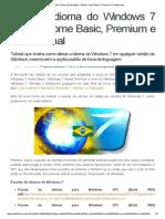 Mude o Idioma Do Windows 7 Starter, Home Basic, Premium e Professional
