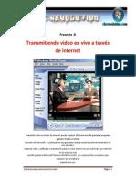 Trasmitir Video en Vivo Por Internet