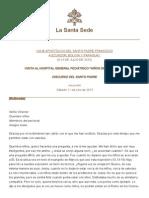 Discurso Papa Francisco 11-07-2015 Hospital de Ninos