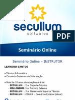SECULLUM BR Seminário Online - Academia.net