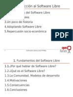 Introduccion al software libre, conmemorando un año mas del software libre en el mundo. Una breve reseña que nos guia en el manejo e instalacion del codigo abierto
