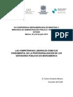 Las Competencias Como Eje de La Profesionalización de Los Servidores Públicos en Iberoamérica