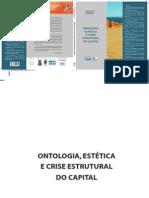 Ontologia, Estética e Crise Estrutural Do Capital