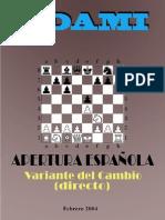 Apertura Espanola - Variante Del Cambio Directo