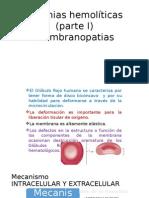 Anemias Hemolíticas (Parte I) Membranopatias