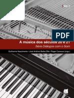 A Música Dos Séculos 20 e 21-Série Diálogos Com o Som_VOL1