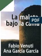 La Maleta Bajo La Cama - Fabio Venuti