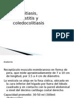 Colelitiasis, Colesistitis y Coledocolitiasis