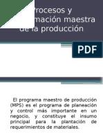 TEMA 1.1 Y 1.2 Procesos y Programación Maestra de La Producción