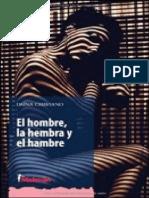 El Hombre, La Hembra y El Hambre - Daina Chaviano