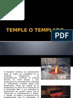 Temple o Templado