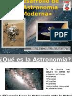 Desarrollo de La Astronomia Moderna.pptx [Reparado]