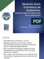 Situación Socio Económica de Guatemala Lic. Donald Rodas
