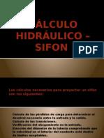 2. Cálculo Hidráulico – Sifón