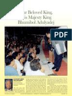 Our beloved King, His Majesty King Bhumibol  Adulyadej