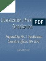 16785liberalizationprivatizationglobalization-100905074703-phpapp02