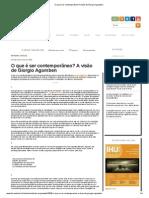 O Que é Ser Contemporâneo_ a Visão de Giorgio Agamben