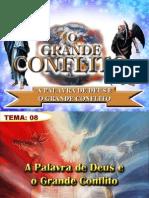 Tema 08_A Palavra de Deus e o Grande Conflito.pptx