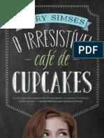 O Irresistivel cafe de cupcakes - Mary Simses.pdf