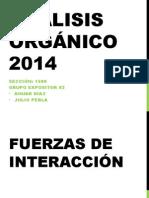 Análisis Orgánico 2014 Fuerzas de Interaccion