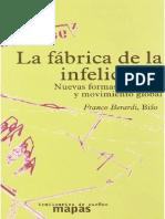 Franco Berardi Bifo - La Fábrica de La Infelicidad