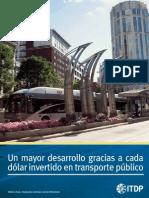 Un Mayor Desarrollo Gracias a Cada Dólar Invertido en Transporte Público