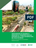 Oportunidades de Desarrollo Orientado al Transporte y bajo en emisiones en la Zona Metropolitana del Valle de México