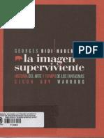 Didi-Huberman - La Imagen Superviviente. Historia Del Arte y Tiempo de Los Fantasmas Segun Aby Warburg - Abada