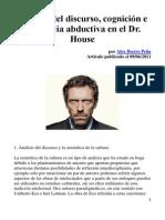 Ibarra Peña, Alex (2011) - Análisis Del Discurso, Cognición e Inferencia Abductiva en El Dr. House