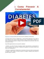Descubra Como Prevenir A Diabetes Corretamente